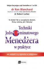 Techniki Jednominutowego Menedżera w praktyce