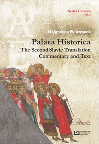 Palaea Historica. The Second Slavonic Translation