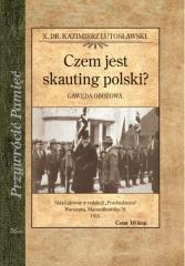 Czem jest skauting polski? Gawęda obozowa