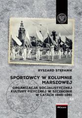 Sportowcy w marszowej kolumnie