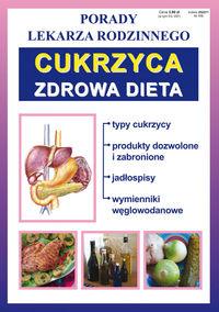 Porady lek. rodzinnego. Cukrzyca. Zdrowa dieta w.2