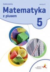 Matematyka SP 5 Z Plusem ćw, wersja C GWO