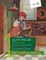 J. Polski LO 1 Sztuka wyrazu cz.1 podr. ZPR w.2019