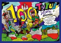 Tytus, Romek i A'Tomek obchodzą 100-lecie odzyskan