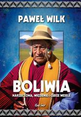 Boliwia. Więzienie, narzeczona i cudze wesele