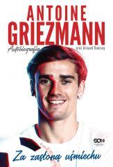 Antoine Griezmann. Za zasłoną uśmiechu . Autobiogr
