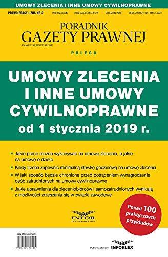 Umowy zlecenia i inne umowy cywilnoprawne od 1 stycznia 2019