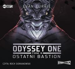 Odyssey One T.3 Ostatni bastion audiobook