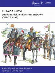 Chazarowie. Judeo-tureckie imperium stepowe..