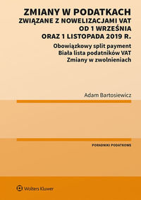 Zmiany w podatkach związane z nowelizacjami VAT...