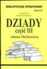 Biblioteczka opracowań nr 018 Dziady cz. III