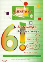 Miniatury matematyczne 18 Matematyka dla dużych..