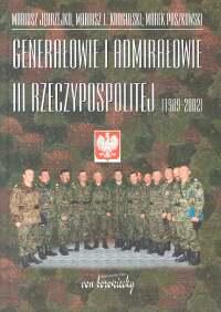 Genarałowie i admirałowie III Rzeczypospolitej 1989 -2002