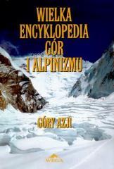 Wielka encyklopedia gór...T.2 Góry Azji