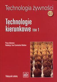 Technol. żywności cz.2 - Technologie kierunkowe T1