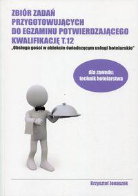 Zb. zadań przyg. do egz. potw. kwalif. T.12