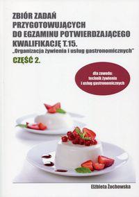 Zb. zadań przyg. do egz. potw. kwalif. T.15 cz.2