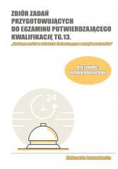 Zbiór zadań przyg. do egz. potwierdzającego TG.13