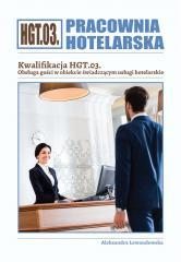 Pracownia Hotelarska. Kwalifikacja HGT.03. ćw.