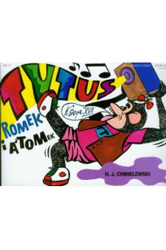 Tytus, Romek i A'Tomek. Tytus muzykiem - księga XVII