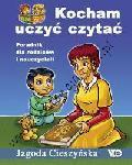Kocham uczyć czytać. Por. dla rodzic. i naucz.