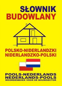 Słownik budowlany polsko-niderl. niderl- polski BR