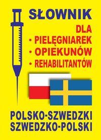 Słownik pol-szwedz. szwedz.-pol dla pielęgniarek..