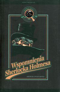 Sherlock Holmes.Wspomnienia Sherlocka Holmesa