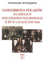 Samoobrona Polaków na Kresach...