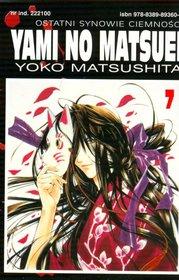 Ostatni synowie ciemności. Yami No Matsuei - tom 7
