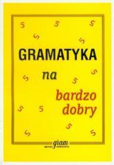 Gramatyka na bardzo dobry GRAM