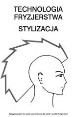 Technologia fryzjerstwa. Stylizacja ćwiczenia