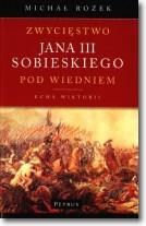 Zwycięstwo Jana III Sobieskiego pod Wiedniem...