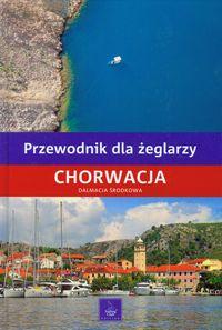 Przewodnik dla żeglarzy Chorwacja Dalmacja Środkowa