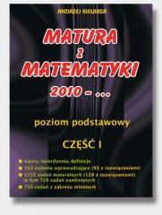 Matura z Matematyki  cz.1 2010... Z.P Kiełbasa