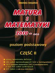Matura z Matematyki cz.2 2010... Z.P Kiełbasa
