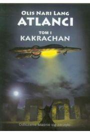Atlanci tom 1. Kakrachan