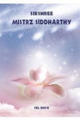 Mistrz Siddharthy. Cel duszy