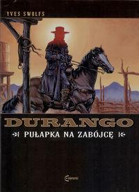 Durango T.3 Pułapka na zabójcę