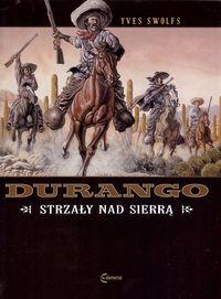 Durango T.5 Strzały nad Sierrą