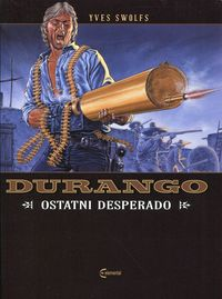 Durango T.6 Ostatni desperado