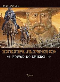 Durango T.8 Powód do śmierci