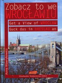 Zobacz to we Wrocławiu