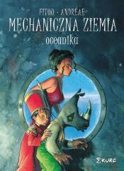 Mechaniczna ziemia T.1 Oceanika