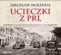 Ucieczki z PRL audiobook