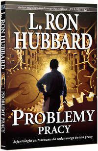Problemy pracy - Hubbard L. Ron