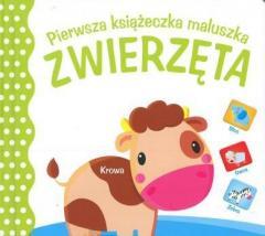Pierwsza książeczka maluszka. Zwierzęta