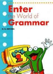 Enter the World of Grammar 2 SB